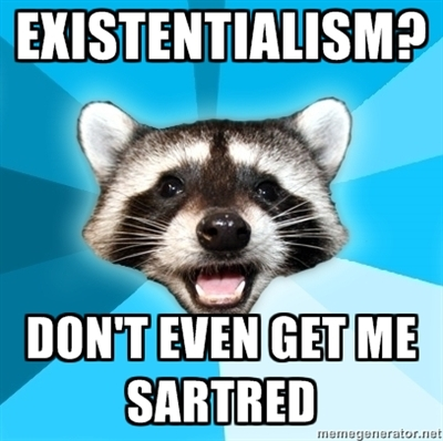 existentialism pun