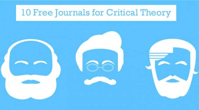 10 Free Critical Theory Journals You Should be Reading