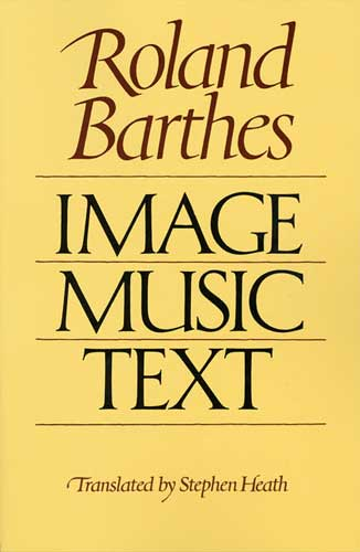 Barthes - Image Music Text