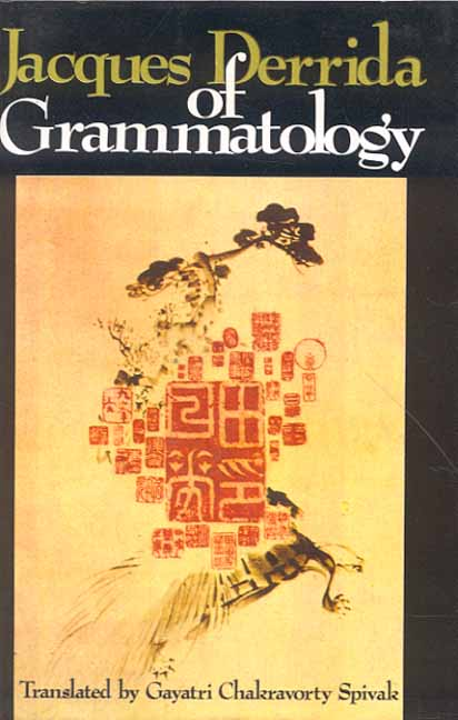 Derrida - Of Grammatology