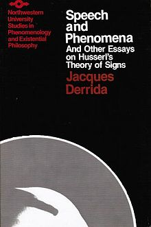 Derrida - Speech and Phenomena