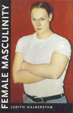 Female Masculinity Judith Halberstam