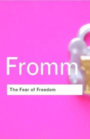 Fromm - The Fear of Freedom