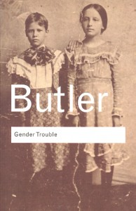 Gender Trouble Judith Butler