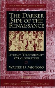 Mignolo The Darker Side of the Renaissance