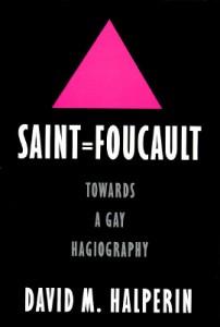 Saint Foucault Halperin