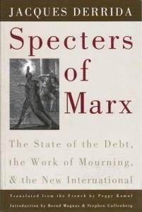Spectres of Marx Derrida