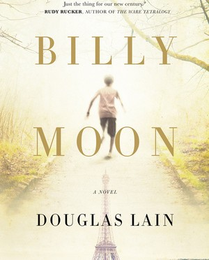 Doug Lain's 'Billy Moon,' Reviewed