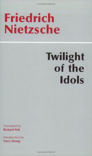 twilight of the idols nietzsche