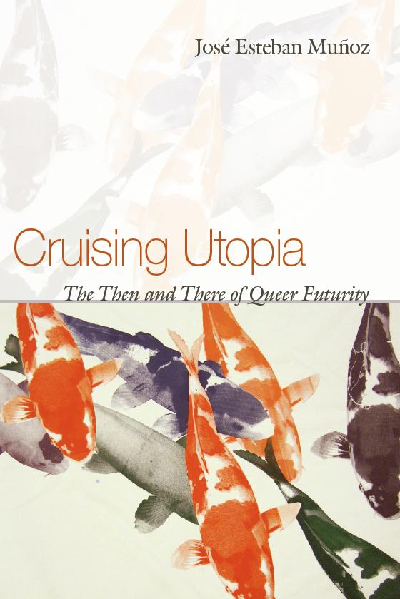 cruising utopia munoz