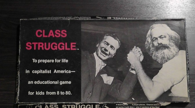 Class Struggle the Board Game – The Greatest Thing to Ever Exist