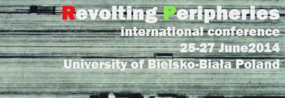Updated: Submit Your Papers! Revolting Peripheries