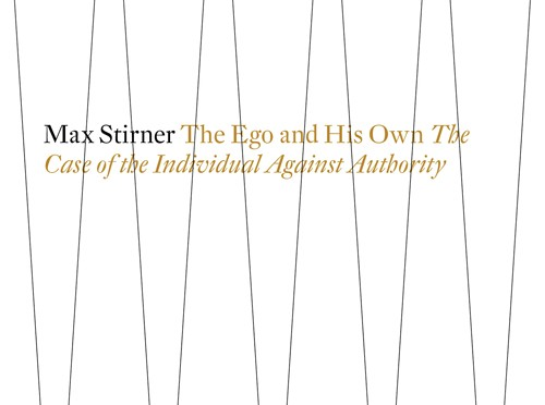 marx stirner ego and his own