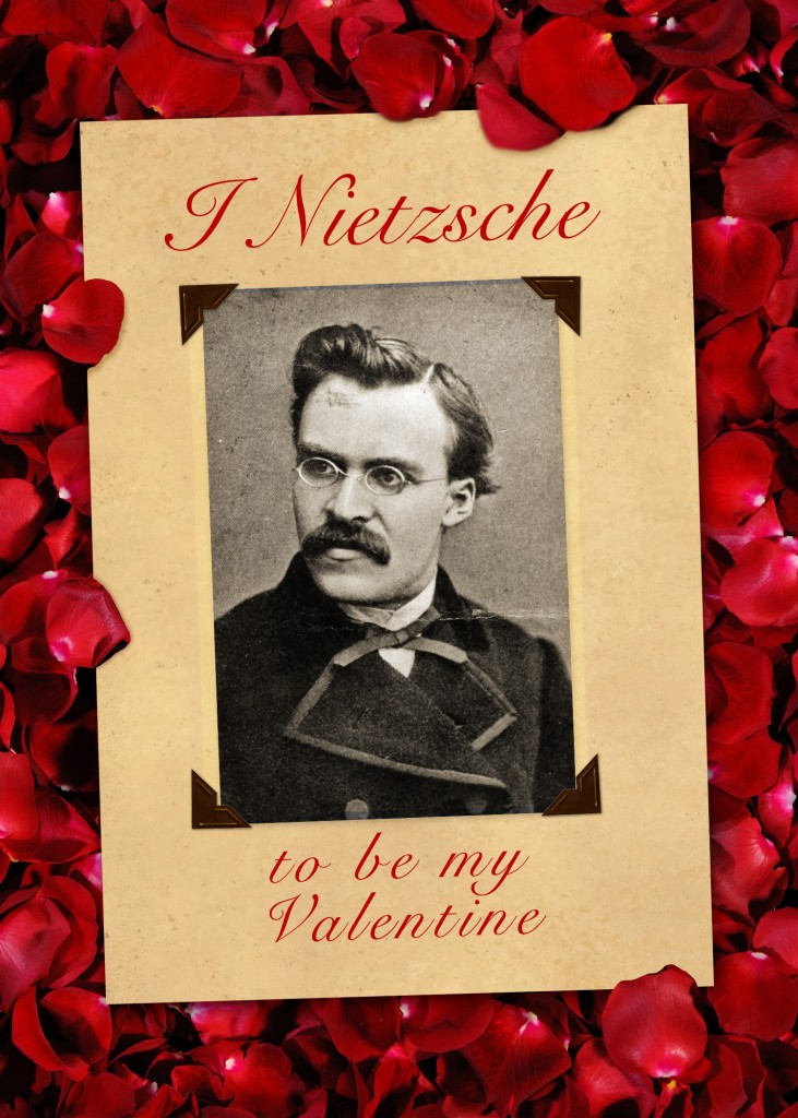 Nietzsche Valentine Card Be Mine