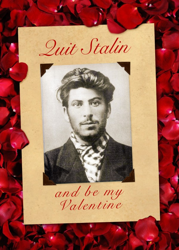 Valentine's Day is coming! Stalin-Valentine-Card-e1391792497808
