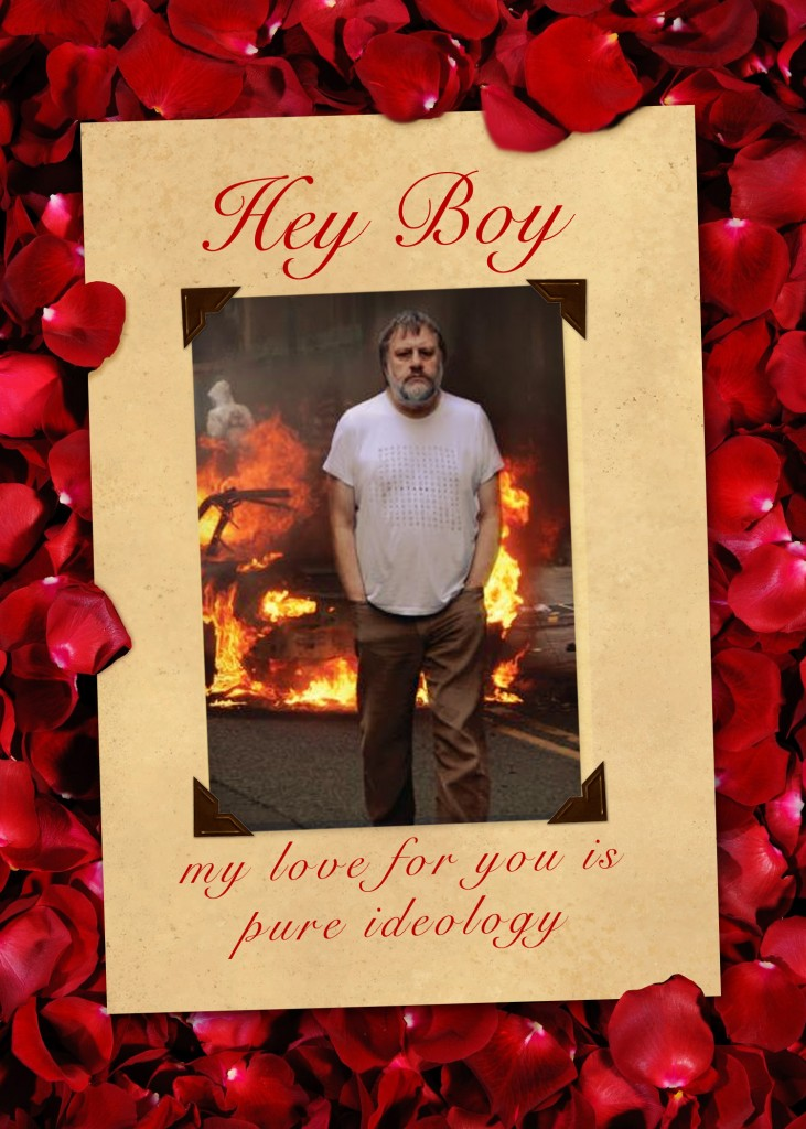 Zizek valentine card ideology