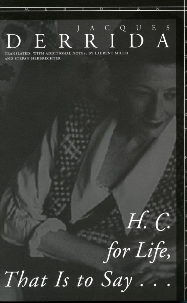 Derrida HC for Life
