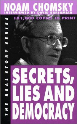 secrets lies and democracy