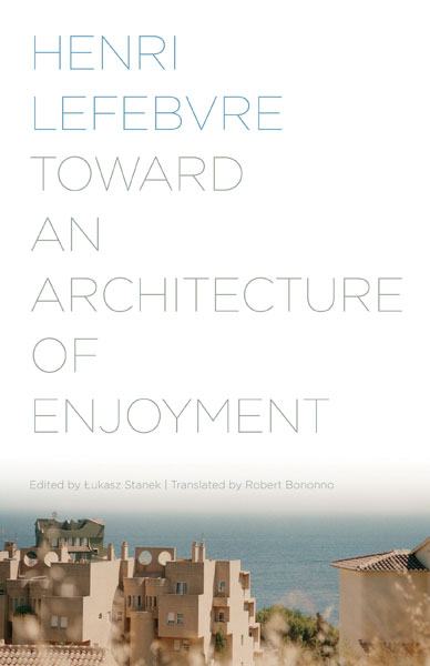 architecture of enjoyment lefebvre