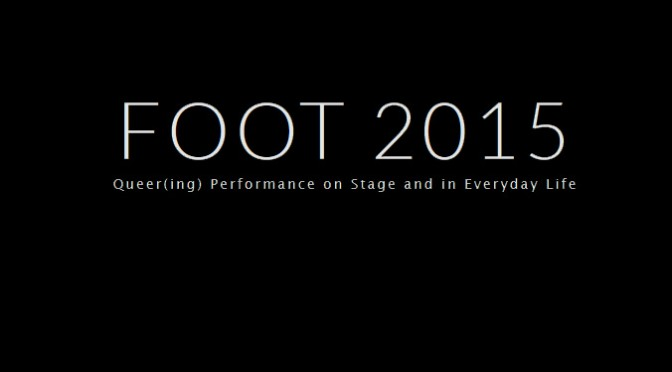 foot 2015 queer performance