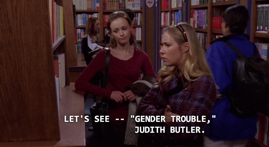Gender Trouble Gilmore