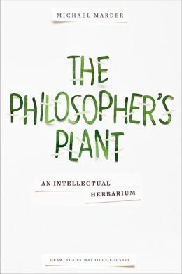 the philosophers plant marder