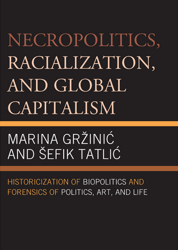 necropolitics racialization and global capitalism