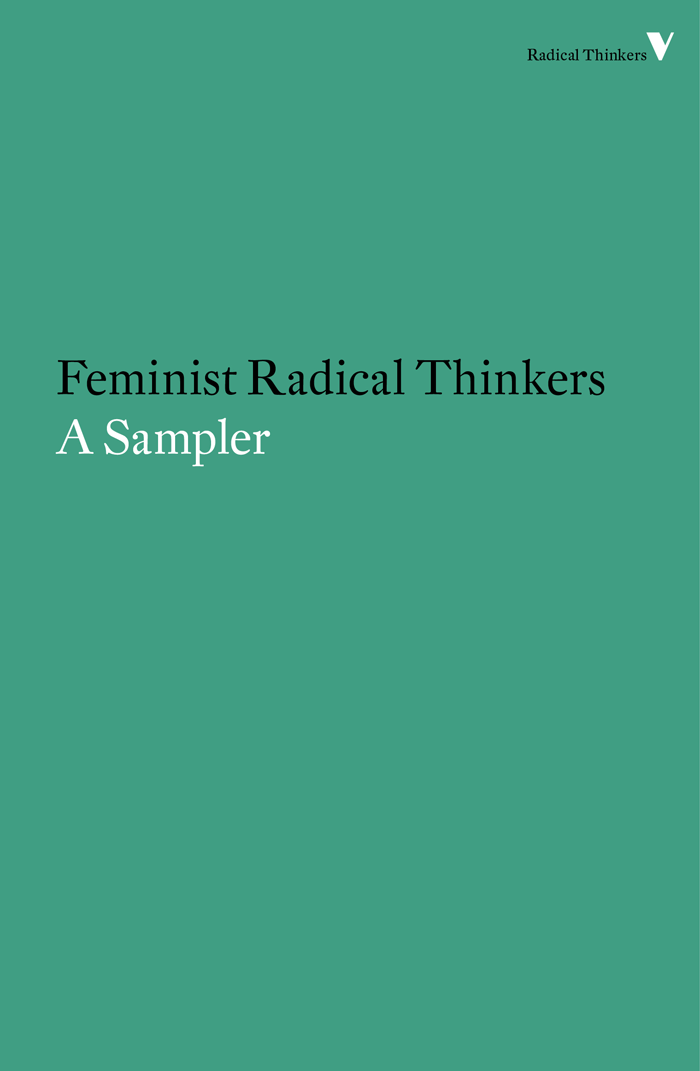 Feminist Radical Thinkers A Sampler