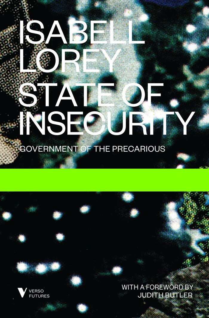 Isabell Lorey State of Insecurity