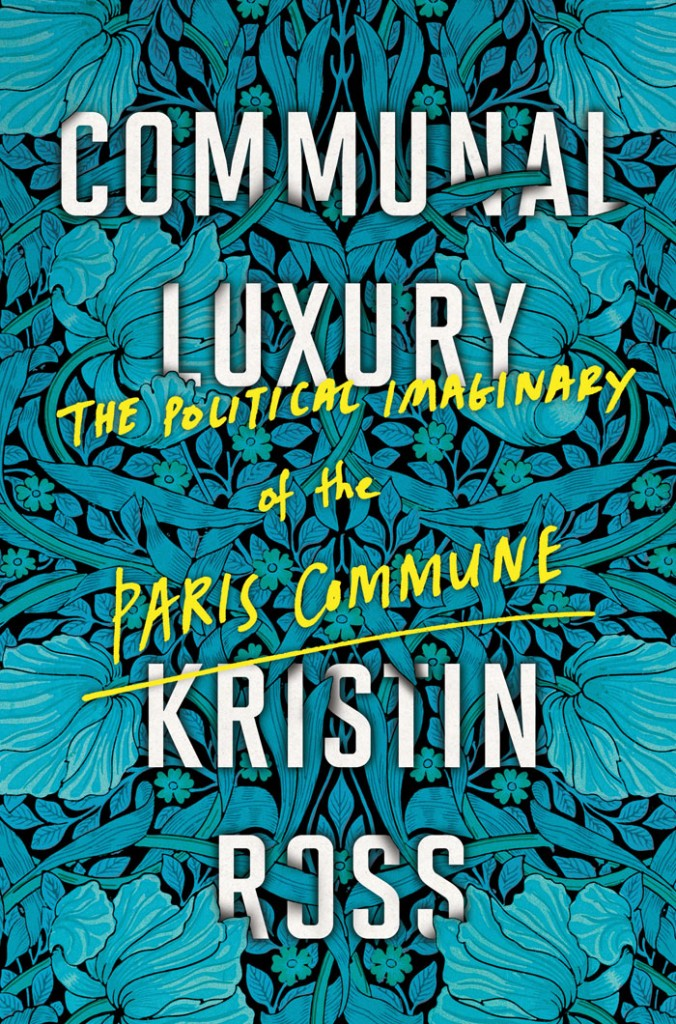 Communal Luxury Kristin Ross
