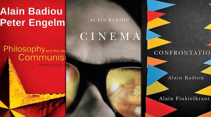 Alain Badiou Giveaway! Win 3 Badiou Titles