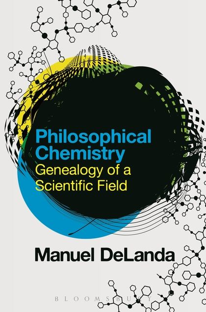 philosophical chemistry delanda
