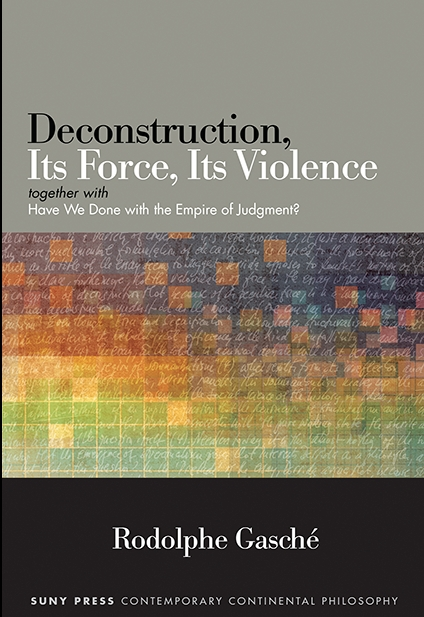 deconstruction its force its violence