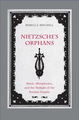 nietzsches orphans