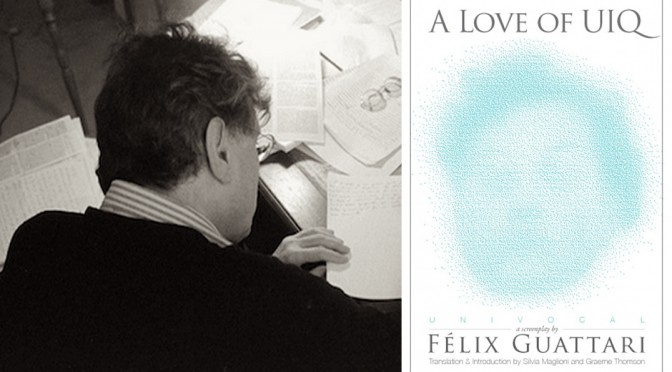 Felix Guattari's Screenplay, A Love of UIQ, Reviewed