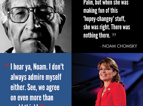 Sarah Palin and Noam Chomsky – Best Buddies