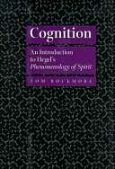 Cognition - An Introduction to Hegel's Phenomenology of Spirit