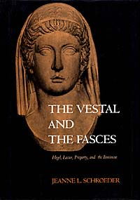 The Vestal and the Fasces