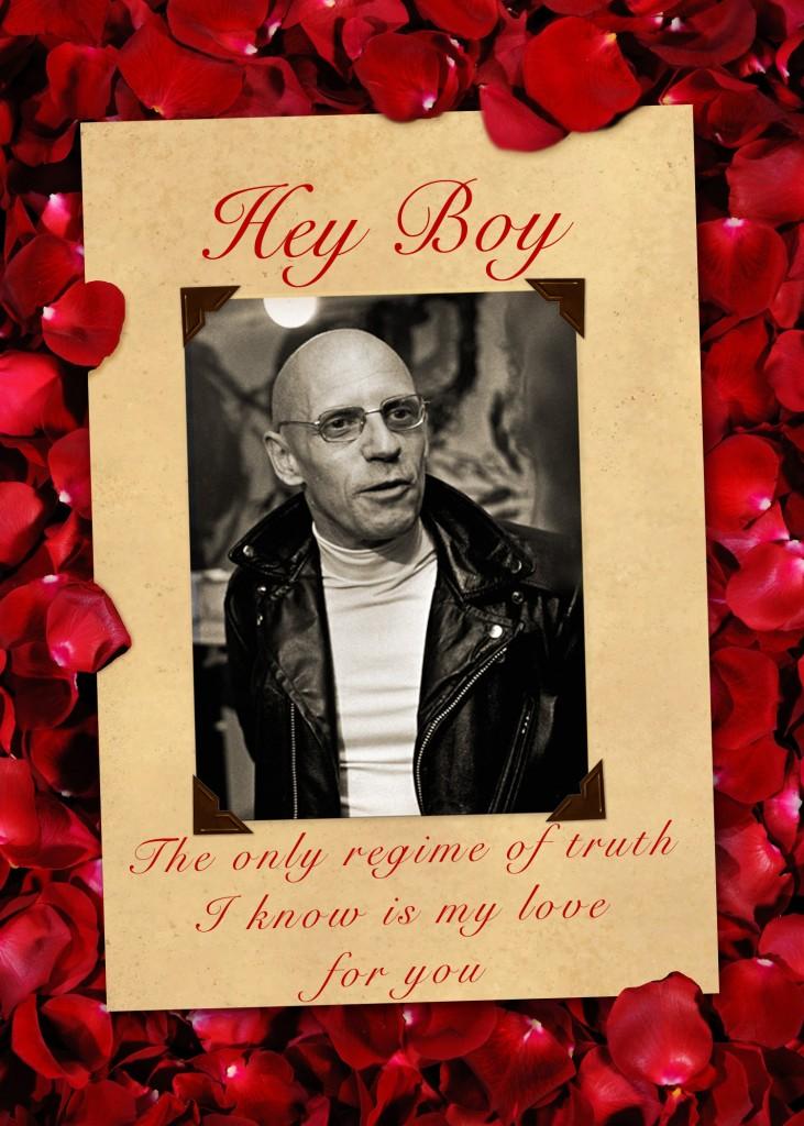 Foucault Valentine Card Regime of Truth