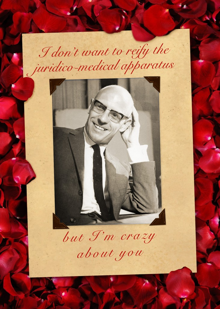 Michel Foucault Valentine Card Crazy