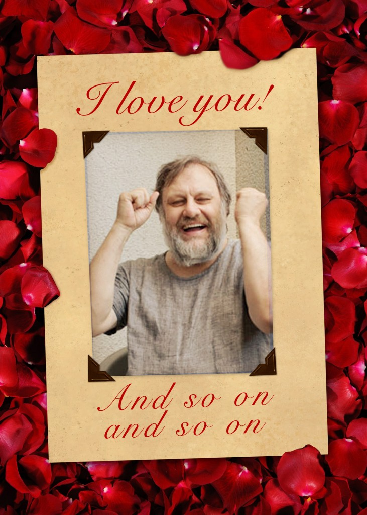 zizek valentine card and so on