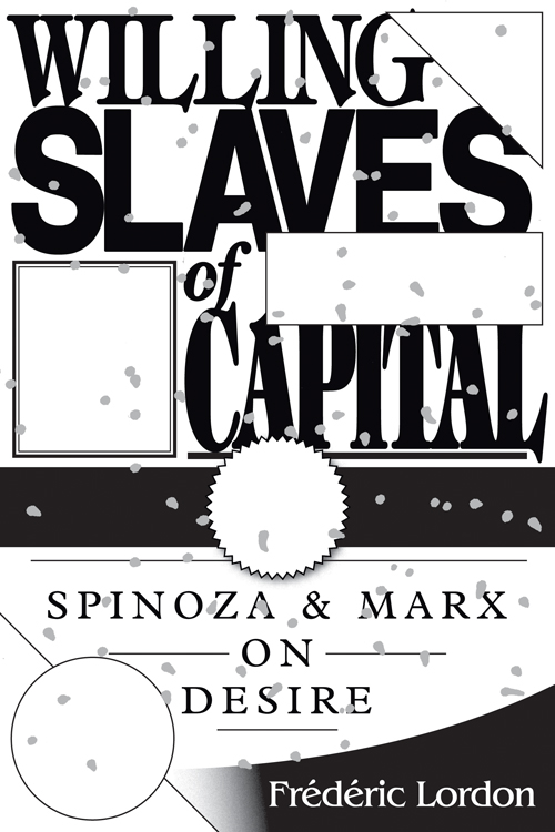 willing slaves of capital lordon
