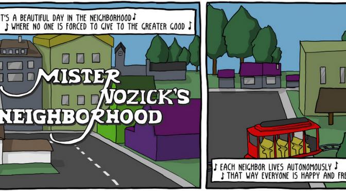 In Which Libertarian Philosophy Ruins Childhood Memories [Comic]