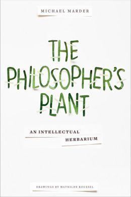 the philosophers plant marder