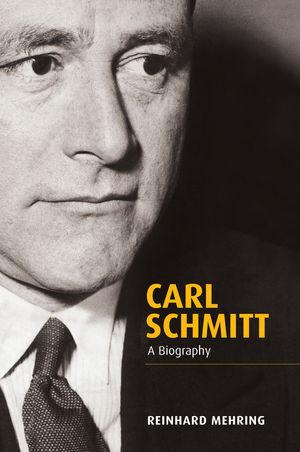 carl schmitt a biography