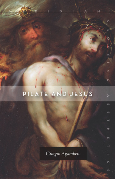 pilate and jesus agamben