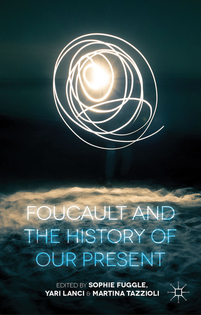 foucault and the history of the present