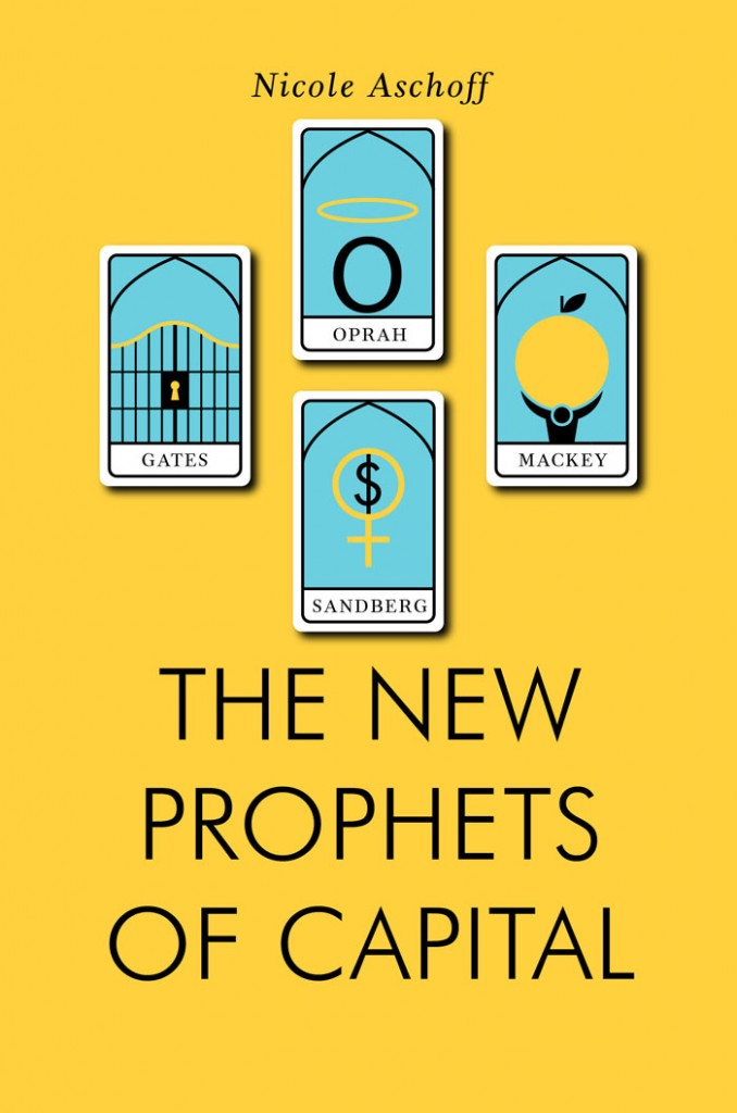 new prophets of capital