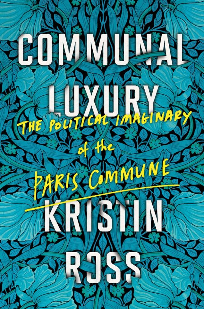 Communal Luxury Kristin Ross