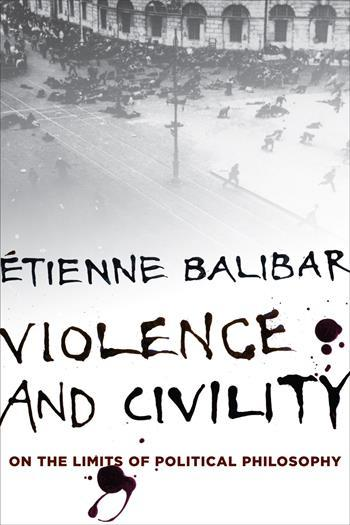 balibar violence and civility
